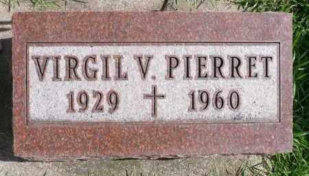 PIERRET, VIRGIL VERNON - Minnehaha County, South Dakota | VIRGIL VERNON PIERRET - South Dakota Gravestone Photos