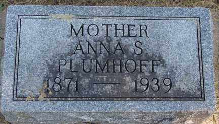 PLUMHOFF, ANNA S. - Minnehaha County, South Dakota | ANNA S. PLUMHOFF - South Dakota Gravestone Photos