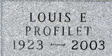 PROFILET, LOUIS E. - Minnehaha County, South Dakota | LOUIS E. PROFILET - South Dakota Gravestone Photos