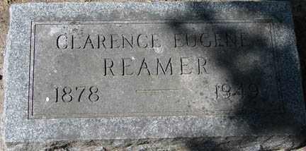 REAMER, CLARENCE EUGENE - Minnehaha County, South Dakota | CLARENCE EUGENE REAMER - South Dakota Gravestone Photos