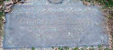 REAVES, CHARLES E. - Minnehaha County, South Dakota | CHARLES E. REAVES - South Dakota Gravestone Photos