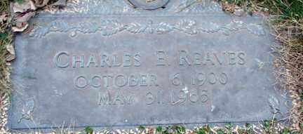 REAVES, CHARLES E. - Minnehaha County, South Dakota   CHARLES E. REAVES - South Dakota Gravestone Photos