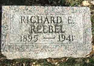 REEBEL, RICHARD E. - Minnehaha County, South Dakota   RICHARD E. REEBEL - South Dakota Gravestone Photos