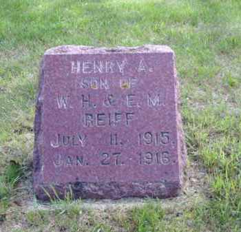 REIFF, HENRY A. - Minnehaha County, South Dakota   HENRY A. REIFF - South Dakota Gravestone Photos