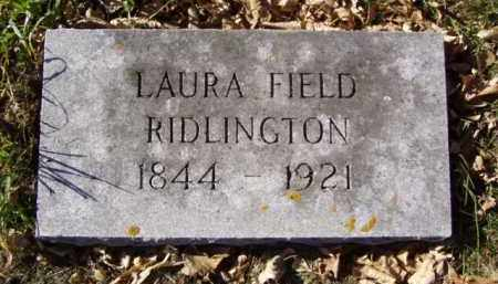 FIELD RIDLINGTON, LAURA - Minnehaha County, South Dakota | LAURA FIELD RIDLINGTON - South Dakota Gravestone Photos