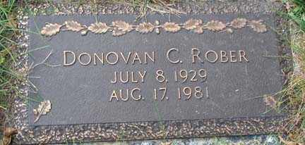 ROBER, DONOVAN C. - Minnehaha County, South Dakota | DONOVAN C. ROBER - South Dakota Gravestone Photos