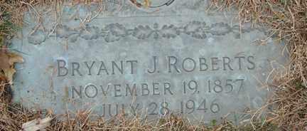 ROBERTS, BRYANT J. - Minnehaha County, South Dakota   BRYANT J. ROBERTS - South Dakota Gravestone Photos