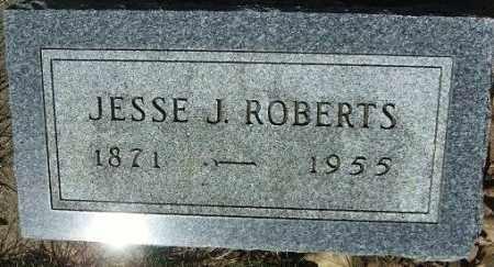 ROBERTS, JESSE J. - Minnehaha County, South Dakota | JESSE J. ROBERTS - South Dakota Gravestone Photos