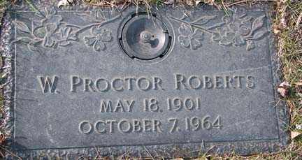 ROBERTS, W. PROCTOR - Minnehaha County, South Dakota | W. PROCTOR ROBERTS - South Dakota Gravestone Photos