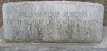 ROBERTS, WILLIAM BLAIR - Minnehaha County, South Dakota | WILLIAM BLAIR ROBERTS - South Dakota Gravestone Photos