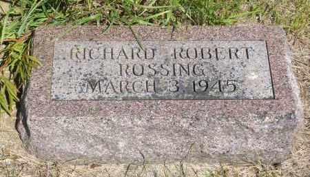 ROSSING, RICHARD ROBERT - Minnehaha County, South Dakota | RICHARD ROBERT ROSSING - South Dakota Gravestone Photos