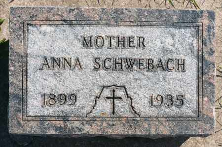 SCHWEBACH, ANNA - Minnehaha County, South Dakota | ANNA SCHWEBACH - South Dakota Gravestone Photos