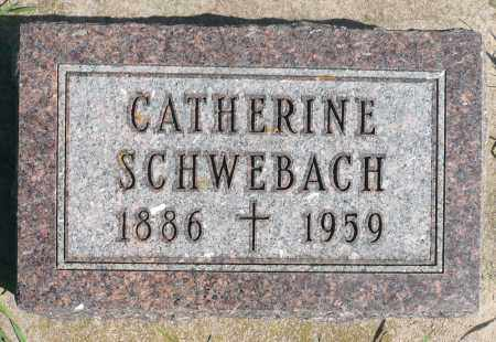 SCHWEBACH, CATHERINE - Minnehaha County, South Dakota | CATHERINE SCHWEBACH - South Dakota Gravestone Photos