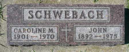 SCHWEBACH, CAROLINE M. - Minnehaha County, South Dakota | CAROLINE M. SCHWEBACH - South Dakota Gravestone Photos