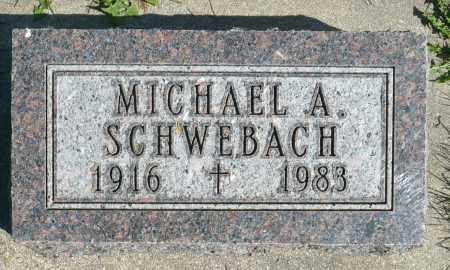 SCHWEBACH, MICHAEL A. - Minnehaha County, South Dakota | MICHAEL A. SCHWEBACH - South Dakota Gravestone Photos