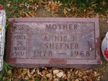 SHEFNER, ANNIE R. - Minnehaha County, South Dakota | ANNIE R. SHEFNER - South Dakota Gravestone Photos