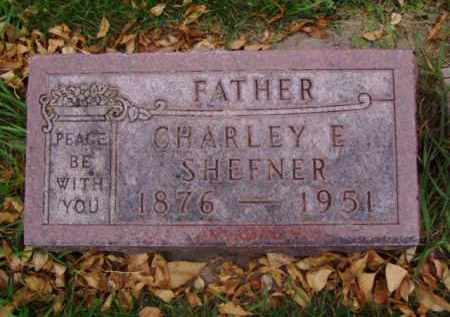 SHEFNER, CHARLEY  E. - Minnehaha County, South Dakota | CHARLEY  E. SHEFNER - South Dakota Gravestone Photos