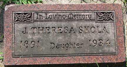 SKOLA, J. THERESA - Minnehaha County, South Dakota | J. THERESA SKOLA - South Dakota Gravestone Photos