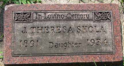 SKOLA, J. THERESA - Minnehaha County, South Dakota | J. THERESA SKOLA - South Dakota Gravestone Photos