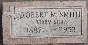 SMITH, ROBERT M. - Minnehaha County, South Dakota | ROBERT M. SMITH - South Dakota Gravestone Photos