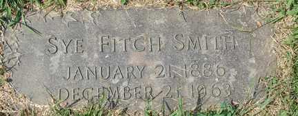 SMITH, SYE FITCH - Minnehaha County, South Dakota | SYE FITCH SMITH - South Dakota Gravestone Photos