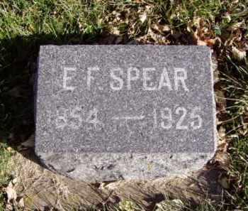 SPEAR, E.F. - Minnehaha County, South Dakota | E.F. SPEAR - South Dakota Gravestone Photos