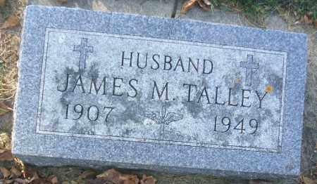 TALLEY, JAMES M. - Minnehaha County, South Dakota   JAMES M. TALLEY - South Dakota Gravestone Photos