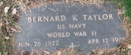 TAYLOR, BERNARD K. (WWII) - Minnehaha County, South Dakota | BERNARD K. (WWII) TAYLOR - South Dakota Gravestone Photos