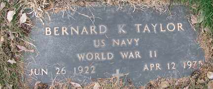 TAYLOR, BERNARD K. (WWII) - Minnehaha County, South Dakota | BERNARD K. (WWII) TAYLOR - South Dakota Gravestone Photos
