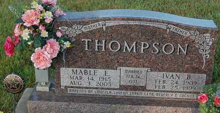 THOMPSON, IVAN B. - Minnehaha County, South Dakota | IVAN B. THOMPSON - South Dakota Gravestone Photos