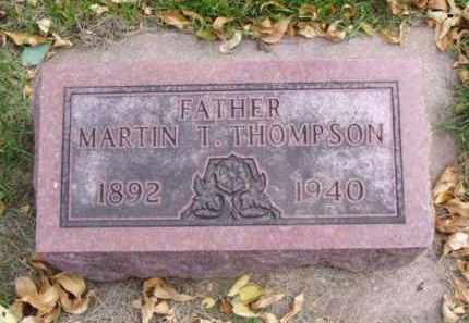 THOMPSON, MARTIN T. - Minnehaha County, South Dakota | MARTIN T. THOMPSON - South Dakota Gravestone Photos