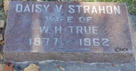 TRUE, DAISY V. - Minnehaha County, South Dakota | DAISY V. TRUE - South Dakota Gravestone Photos
