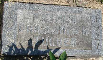 TUCKER, PHILANDER K. - Minnehaha County, South Dakota | PHILANDER K. TUCKER - South Dakota Gravestone Photos