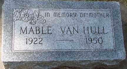 VAN HULL, MABLE - Minnehaha County, South Dakota   MABLE VAN HULL - South Dakota Gravestone Photos