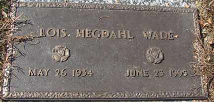 HEGDAHL WADE, LOIS - Minnehaha County, South Dakota   LOIS HEGDAHL WADE - South Dakota Gravestone Photos