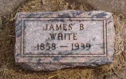 WHITE, JAMES B. - Minnehaha County, South Dakota | JAMES B. WHITE - South Dakota Gravestone Photos