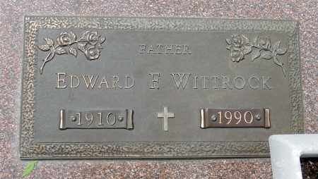 WITTROCK, EDWARD F. - Minnehaha County, South Dakota | EDWARD F. WITTROCK - South Dakota Gravestone Photos