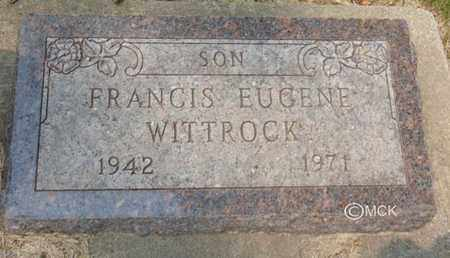 WITTROCK, FRANCIS EUGENE - Minnehaha County, South Dakota | FRANCIS EUGENE WITTROCK - South Dakota Gravestone Photos