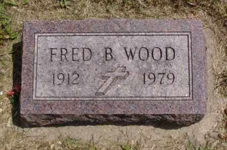 WOOD, FRED B. - Minnehaha County, South Dakota | FRED B. WOOD - South Dakota Gravestone Photos
