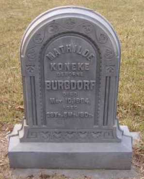 KONEKE (GEBORNE) BURGDORF, MATHILDE - Moody County, South Dakota | MATHILDE KONEKE (GEBORNE) BURGDORF - South Dakota Gravestone Photos