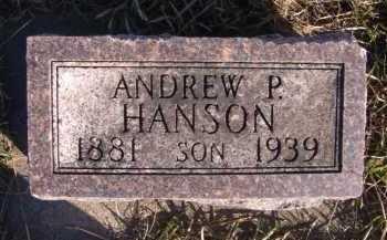 HANSON, ANDREW P - Moody County, South Dakota | ANDREW P HANSON - South Dakota Gravestone Photos