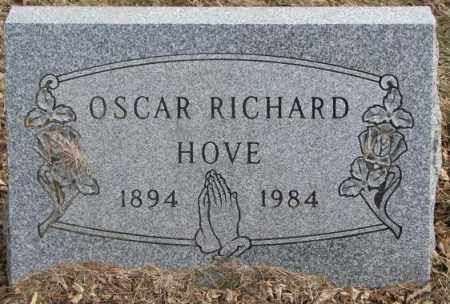 HOVE, OSCAR RICHARD - Moody County, South Dakota | OSCAR RICHARD HOVE - South Dakota Gravestone Photos