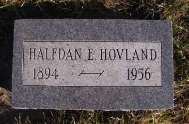HOVLAND, HALFDAN E - Moody County, South Dakota | HALFDAN E HOVLAND - South Dakota Gravestone Photos