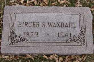 WAXDAHL, BIRGER S - Moody County, South Dakota | BIRGER S WAXDAHL - South Dakota Gravestone Photos