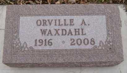 WAXDAHL, ORVILLE A - Moody County, South Dakota | ORVILLE A WAXDAHL - South Dakota Gravestone Photos