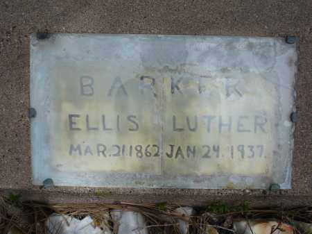 BARKER, ELLIS LUTHER - Pennington County, South Dakota | ELLIS LUTHER BARKER - South Dakota Gravestone Photos