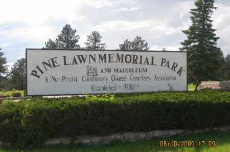 *PINE LAWN MEMORIAL PARK, LARGE SIGN - Pennington County, South Dakota | LARGE SIGN *PINE LAWN MEMORIAL PARK - South Dakota Gravestone Photos