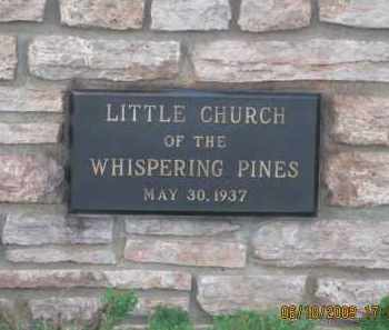 *PINE LAWN MEMORIAL PARK, LITTLE CHURCH PLAQUE - Pennington County, South Dakota | LITTLE CHURCH PLAQUE *PINE LAWN MEMORIAL PARK - South Dakota Gravestone Photos