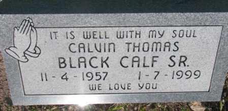 BLACK CALF, CALVIN THOMAS SR. - Todd County, South Dakota   CALVIN THOMAS SR. BLACK CALF - South Dakota Gravestone Photos