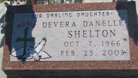 SHELTON, DEVERA DANELLE - Todd County, South Dakota | DEVERA DANELLE SHELTON - South Dakota Gravestone Photos